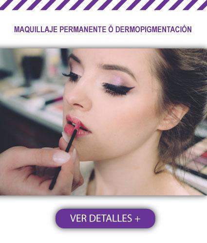 Maquillaje Permanente o Dermopigmentación